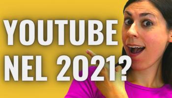 partire su youtube 2021